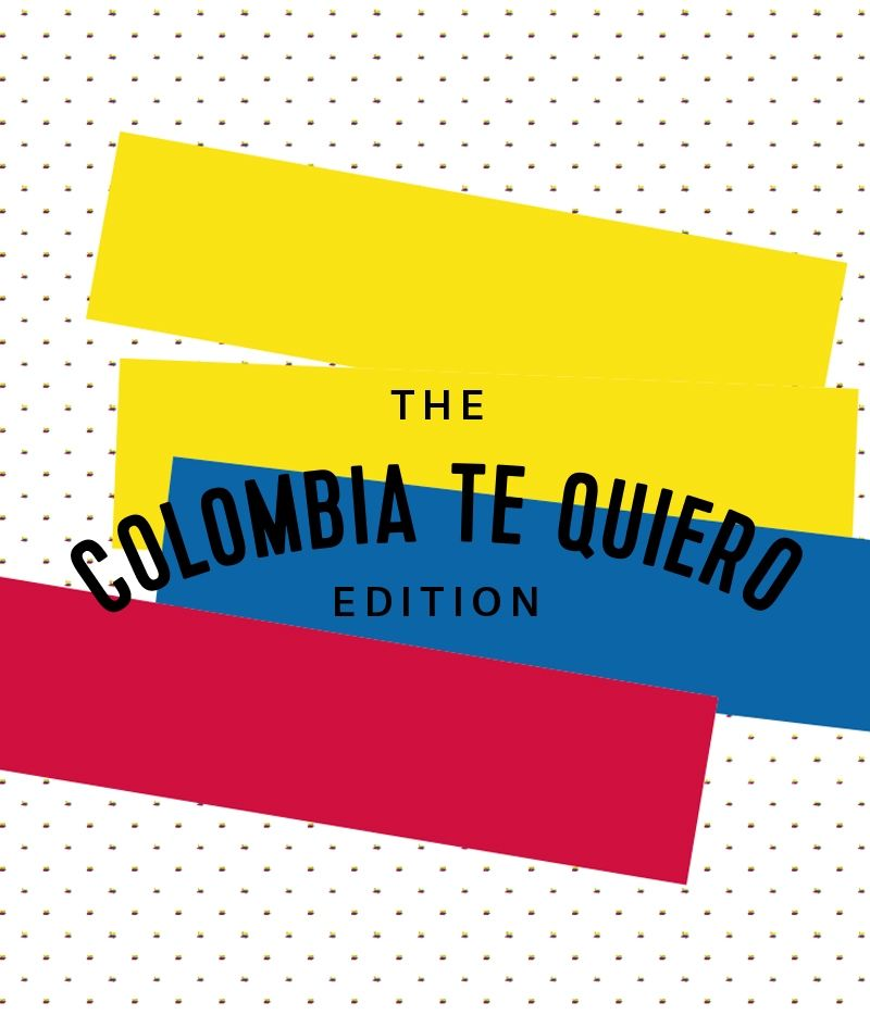 The Colombia, Te Quiero Edition